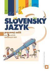 Slovenský jazyk pre 3. ročník základných škôl - Pracovný zošit