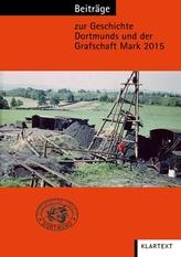 Beiträge zur Geschichte Dortmunds und der Grafschaft Mark. Bd.106/2015