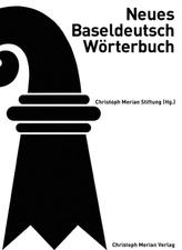 Neues Baseldeutsch Wörterbuch