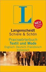 Langenscheidt Praxiswörterbuch Textil und Mode, Englisch / Deutsch / Französisch / Italienisch