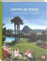 Gärten im Tessin. I Giardini del Ticino
