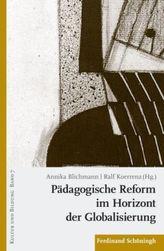 Pädagogische Reform im Horizont der Globalisierung