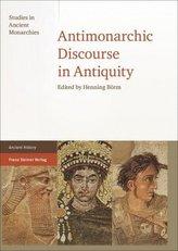 Antimonarchic Discourse in Antiquity