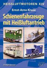 Schienenfahrzeuge mit Heißluftantrieb