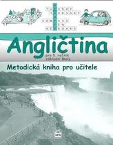 Angličtina pro 5. ročník základní školy Metodická kniha pro učitele