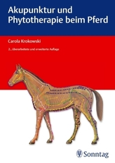 Akupunktur und Phytotherapie beim Pferd