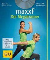 maxxF - Der Megatrainer, m. DVD