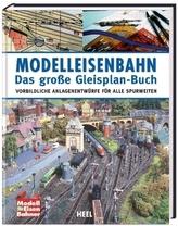 Modelleisenbahn  -  Das große Gleisplan-Buch