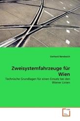 Zweisystemfahrzeuge für Wien