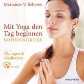 Mit Yoga den Tag beginnen - Sonnengruß, m. Audio-CD