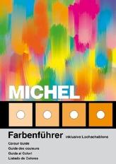 Michel Farbenführer. Michel Colour Guide. Michel Guide des Couleurs