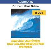 Einfach zuhören und selbstbewußter werden, 2 Audio-CDs
