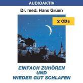 Einfach zuhören und wieder gut schlafen, 2 Audio-CDs