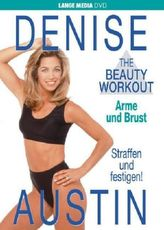 The Beauty Workout, Arme und Brust, 1 DVD