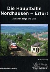 Die Hauptbahn Nordhausen-Erfurt