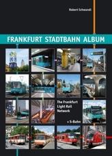 Frankfurt Stadtbahn Album. The Frankfurt Light Rail Network