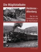 Die Müglitztalbahn Heidenau - Altenberg