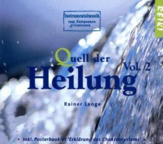 Quell der Heilung, 1 Audio-CD. Vol.2