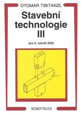 Stavební technologie III. pro SOU