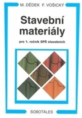 Stavební materiály pro 1. ročník SPŠ stavebních