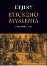 Dejiny etického myslenia v Európe a USA