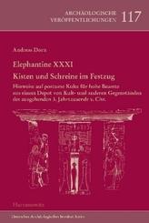Elephantine XXXI. Kisten und Schreine im Festzug