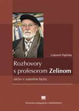 Rozhovory s profesorom Zelinom