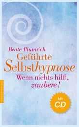 Geführte Selbsthypnose, m. Audio-CD