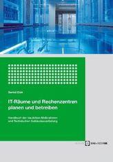 IT-Räume und Rechenzentren planen und betreiben