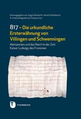 817 - Die urkundliche Ersterwähnung von Villingen und Schwenningen