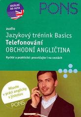 Jazykový trénink Basics Telefonování Obchodní angličtina