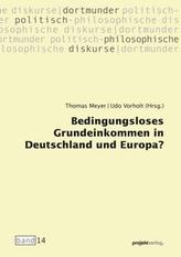 Bedingungsloses Grundeinkommen in Deutschland und Europa?