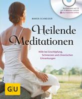 Heilende Meditationen, m. Audio-CD