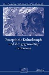 Europäische Kulturkämpfe und ihre gegenwärtige Bedeutung