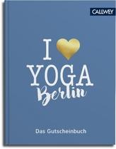 I love Yoga Berlin - Das Gutscheinbuch