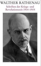 Schriften der Kriegs- und Revolutionszeit 1914-1919