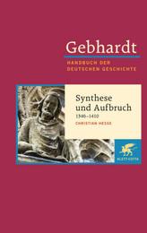 Synthese und Aufbruch (1346-1410)