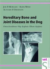 Hereditary Bone and Joint Diseases in the Dog