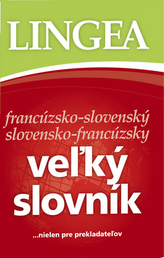 Veľký slovník francúzsko-slovenský slovensko-francúzsky