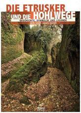 Die Etrusker und ihre Hohlwege