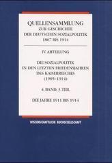 Die Sozialpolitik in den letzten Friedensjahren des Kaiserreiches (1905-1914). Bd.4/3