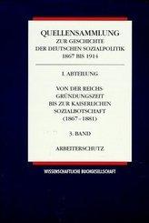 Von der Reichsgründungszeit bis zur Kaiserlichen Sozialbotschaft 1867-1881. Bd.3