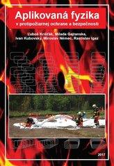 Aplikovaná fyzika v protipožiarnej ochrane a bezpečnosti