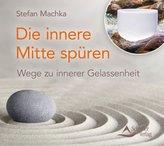 Die innere Mitte spüren, 1 Audio-CD