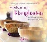 Heilsames Klangbaden, 1 Audio-CD