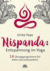 Nispanda: Entspannung im Yoga