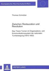 Zwischen Restauration und Revolution