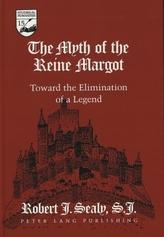 The Myth of the Reine Margot