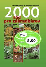 2000 rád pre záhradkárov