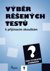 Výběr řešených testů k přijímacím zkouškám
